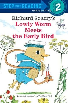 Richard Scarry's The Early Bird (Step-Into-Reading, Step 2)