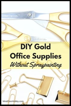DIY Gold Office Supplies Without Spraypainting