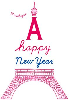 ♔ A Happy New Year, Eiffel Tower