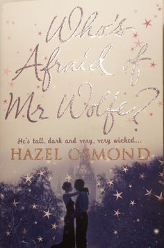 Who's Afraid of Mr Wolfe? by Hazel Osmond - book review - Life Is An Adventure