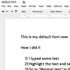 The default font in Google docs is Ariel size 11 font. Since I am in a doctoral program and have to write a lot of APA papers that require Times New Roman size 12 font it would be nice if I ...
