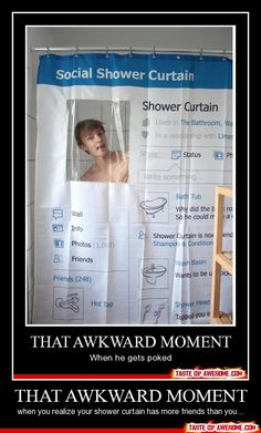 That awkward moment when the shower curtain is in a relationship and your not