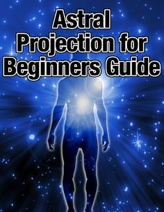 Astral Projection for Beginners Guide by Scott Johnson. $3.29. 15 pages