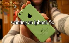 Why is this a just girly things because I'm pretty sure that guys want an iPhone 5c