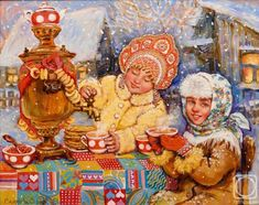 Симонова Ольга. Вечернее чаепитие Russian Folk Art, Russian Fashion, Russian Style, Illustrations, Painting Tips, Winter Christmas, Contemporary Art, Princess Zelda, Watercolor