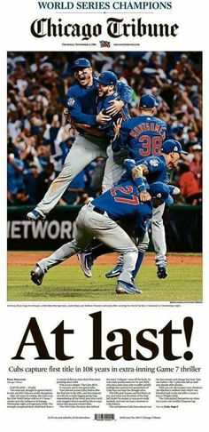 Chicago Tribune, November 3rd, 2016 edition: Chicago Cubs World Series Champions