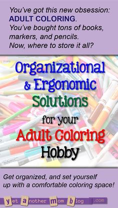 You've got this new obsession: ADULT COLORING. You've bought tons of books, markers, and pencils. Now, where to store it all? Get organized, and set yourself up with a comfortable coloring space!