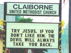 Church Signs Across America Church Sign Sayings, Funny Church Signs, Church Humor, Funny Signs, Church Quotes, Sign Quotes, Faith Quotes, Christian Jokes, Tough Day