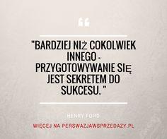 Cytaty motywacyjne i motywacja. Henry Ford o sile planowania.