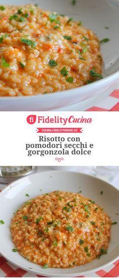 Risotto con pomodori secchi e gorgonzola dolce Risotto Recipes, Rice Recipes, Rice Cereal, Arroz, Rice Soup, Rice Dishes, Antipasto, Ravioli, Gnocchi