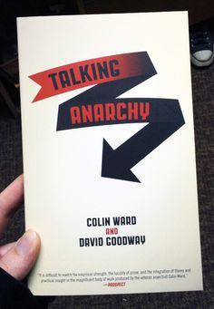 Talking Anarchy by Colin Ward and David Goodway Ups And Downs, Politics, David, Thoughts, Books, Libros, Book, Book Illustrations, Libri