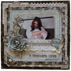 Kottens corner: A mother's love Created with all four Basics collections. Vintage Spring Basics