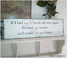 Romantic Signs / Vintage Wedding Sign 7 x 24 by thebackporchshoppe, $44.95