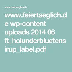 www.feiertaeglich.de wp-content uploads 2014 06 ft_holunderbluetensirup_label.pdf