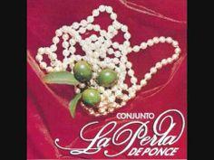 Conjunto La Perla De Ponce-Nuestra Records LP-102, series 0698 (1978).