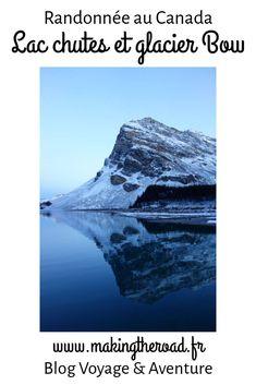 Voici ma randonnée au Canada préférée, la lac Bow, son glacier et ses chutes en Alberta. J'ai pu découvrir ce lieu magique lors de mon road trip dans les rocheuses, découvrez mes conseils. #canada #randonnee #bow #rocheuses Lac Louise, Parc National De Banff, Road Trip, Glacier, Voyage Europe, Destination Voyage, Blog Voyage, Destinations, Voici