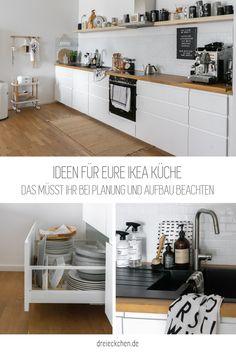 Das müsst ihr bei der Planung und Aufbau beachten: IKEA Küche planen und aufbauen Method Ikea, Ikea Kitchen, Kitchen Cabinets, Kitchen Design, New Homes, Living Room, Shop Ideas, Houses, Dreams