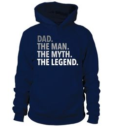 T shirt  Dad - The Man The Myth The Legend TShirt  fashion trend 2018 #tshirt, #tshirtfashion, #fashion