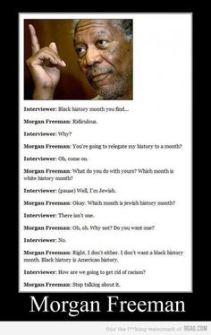 Morgan Freeman is a boss.
