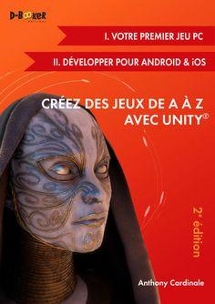 Créez des jeux de A à Z avec Unity - 2e édition - Une deuxième édition révisée et enrichie des deux premiers modules de la série de livres Créez des jeux de A à Z avec Unity vient de paraître. Elle prend en compte l'évolution du logiciel et les ...