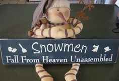 Snowmen Fall From Heaven Unassembled Primitive Wood Sign Little Christmas, Christmas Snowman, Winter Christmas, All Things Christmas, Christmas Holidays, Christmas Decorations, Christmas Ideas, Happy Holidays, Christmas Plaques