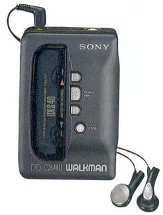 I loved my Walkman... finally, I could listen to music I knew my parents wouldn't approve of in secret!