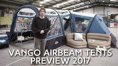 Vango 2017 AirBeam Tents Preview