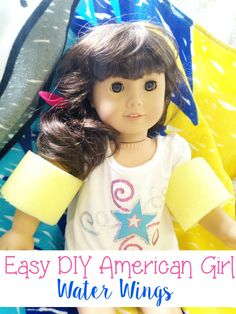 Get ready for your doll themed beach play with these DIY American Girl water wings!