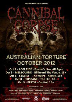 Cannibal Corpse Australian Tour - Details at http://www.bombshellzine.com/blog/2012/04/cannibal-corpse-announce-australian-tour-dates/