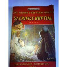 Les Amours D'une Femme Mariee N°6:Sacrifice Nuptial de marcel priollet