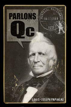 Louis-Joseph Papineau Acadie, Canadian History, Canada, Patriots, Einstein, Joseph, Portraits, Movies, Movie Posters