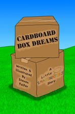 Cardboard Box Dreams by Steven Fulfer
