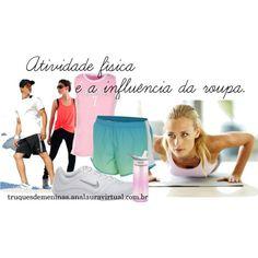 """""""Atividade física e a influencia da roupa"""" by truquesdemeninas on Polyvore"""