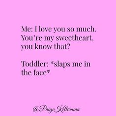 Parenthood quotes, mom so hard, super funny, funny parenting memes, parenti Funny Parenting Memes, Parenting Quotes, Parenthood Quotes, Toddler Humor, Toddler Quotes, Funny Toddler, Mom So Hard, Mommy Humor, Motherhood Funny