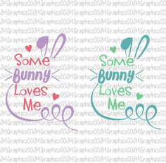 Some Bunny loves me svg, eps, dxf, png, cricut or cameo, scan N cut, cut file, Easter svg, bunny svg, first Easter svg, 1st Easter svg by JMGraphicsCO on Etsy