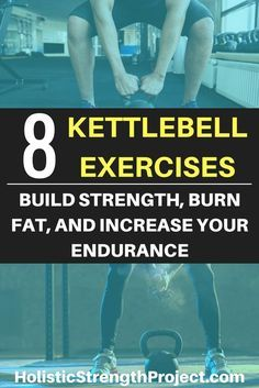 The kettlebell is an amazingly versatile tool. Use these 8 kettlebell exercises to build strength, burn fat and increase your anaerobic endurance.