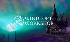Windloft Workshop is now officially open!