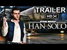 Star Wars: Han Solo(2018) HD Official Trailer