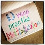 Even in the upper grades some students struggle with their multiplication facts. Here are 10 ways to practice multiplication facts beyond the traditional use of flashcards. Math For Kids, Fun Math, Math Help, Math Resources, Math Activities, Math Strategies, Learning Tips, Math Multiplication, Homeschool Math