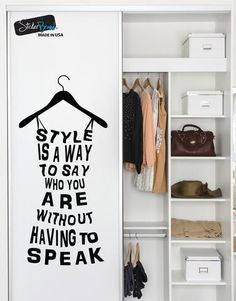 Fashion dress, Style is a way to say who you are without having to speak Quote Vinyl Wall Decal Sticker Boutique Decor, Boutique Interior, Boutique Ideas, Wall Decal Sticker, Vinyl Wall Decals, Simple Wall Paintings, Glam Room, Fashion Quotes, Wall Quotes