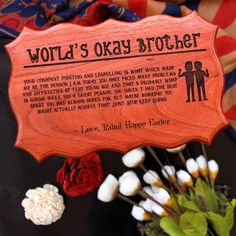 World's Okay Brother : Customized Wooden Sign - Mahogany / 17x11 in