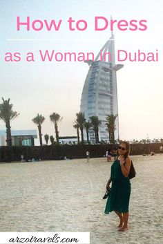 What to wear when you're in Dubai? Read my blog. #travel #dubai #whattowear #traveldubai