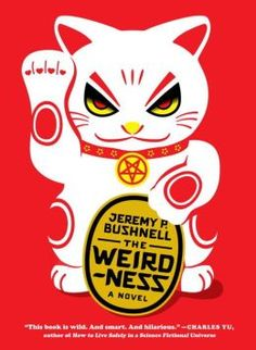 Barnes & Noble - The Weirdness by Jeremy P. Bushnell ($13)