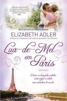 # Lua de mel em Paris - Elizabeth Adler