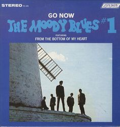 """Moody Blues #1"" (1965, London).  Their first LP.  Contains ""Go Now."""
