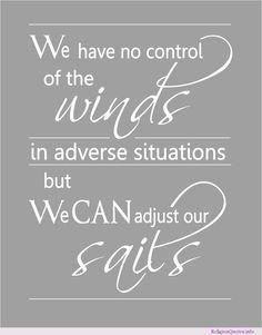 Adjusting sails #god #jesus #quotes #religion #religionquotes #religiousquote Words To Live By Quotes, Me Quotes, Jesus Quotes, Calming The Storm, Positive Inspiration, Printable Quotes, Religious Quotes, Positive Affirmations, Inspire Me