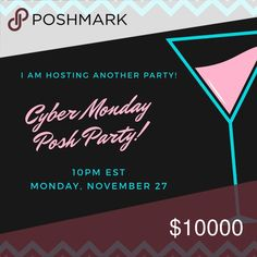 Posh Party #7 on Cyber Monday!! 🎁🛍🍸🥂 Join me on CYBER MONDAY to shop your heart out! I am honored and humbled to be hosting another party and cannot wait to share my picks with you! Please share and tag 😊💕👍🏼 Other