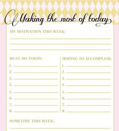 In Honor Of Design: Free Printable: Making the Most of Today List