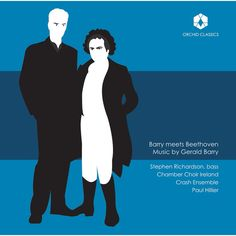 Chamber Choir Ireland - Barry Meets Beethoven: Music by Gerald Barry (CD)