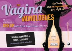 2014 Vagina Monologues, Benefitting the Abbie Shelter and Violence Free Crisis Line. BUY TICKETS NOW!!